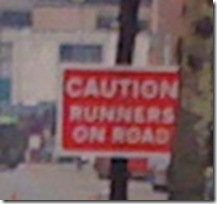 Runner caution sign leicester marathon October 2010